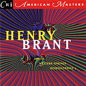 Henry Brant: Orbits, Hieroglyphics 3, Western Springs by Various Artists