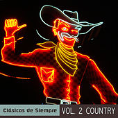 Clásicos de Siempre, Vol. 2 Country by Various Artists