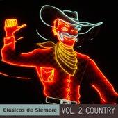 Clásicos de Siempre, Vol. 2 Country von Various Artists