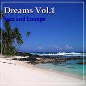 Dreams Vol.1 by D.R.