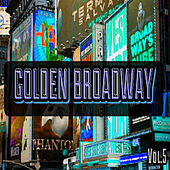 Golden Broadway, Vol. 5 by Various Artists