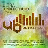 Ultra Bass Records Presents: The Ultra Underground, Vol. 2 - EP by Various Artists