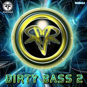 Dirty Bass 2 - EP by Various Artists