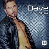 Dámelo von Dave