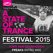 Freaks (Intro Mix) by Jorn van Deynhoven