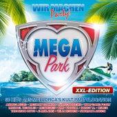 Megapark - XXL Edition - Wir machen Party 2015 von Various Artists