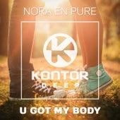 U Got My Body von Nora En Pure