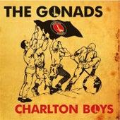 Charlton Boys by The Gonads