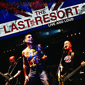 Live and Loud by The Last Resort