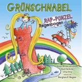 Rap-Punzel Regenbogen - Wasser - Märchen - Jahreszeiten - Musik Für Kinder, Witzig-Fetzig, von und Mit Burghardt Wegner von Grünschnabel
