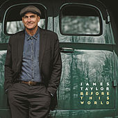 Before This World de James Taylor