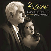 2 In Love de David Benoit