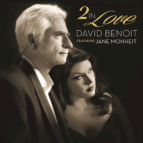 2 In Love by David Benoit