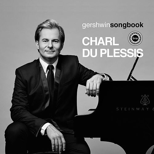 Gershwin Songbook by Charl du Plessis