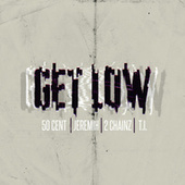 Get Low  (No Autotune) by 50 Cent