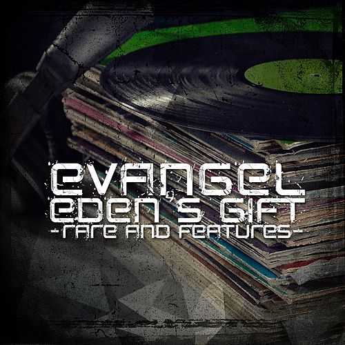 Eden's Gift (Rare & Features) by Evangel