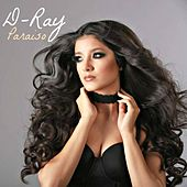 Paraiso by D-Ray