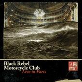 Live In Paris by Black Rebel Motorcycle Club