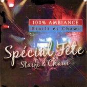 100% Ambiance Staifi et Chawi de Chawki