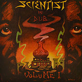 The Scientist in Dub (Vol. 1) by Scientist