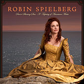Sea to Shining Sea: A Tapestry of American Music by Robin Spielberg