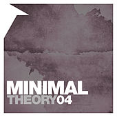 Minimal Theory, Vol. 4 von Various Artists