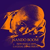 La Guial de Mi Friend by Nando Boom