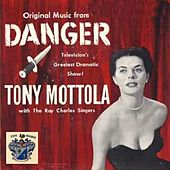 Danger (Original TV Sound Tracks) by Tony Mottola