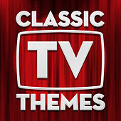 Classic TV Themes by The Starshine Orchestra