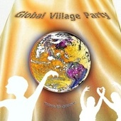 Global Village Party by Various Artists