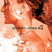 Elysian Vibes 4 by Various Artists