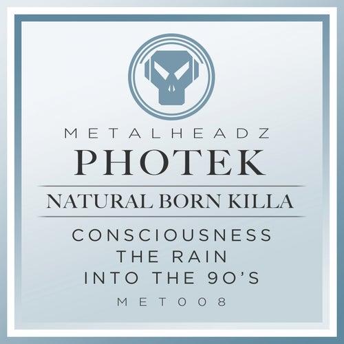 Natural Born Killa (2015 Remaster) by Photek