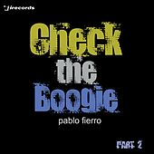 Check the Boogie, Pt. 2 by Pablo Fierro