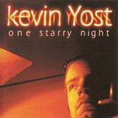 One Starry Night by Kevin Yost