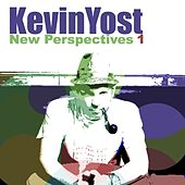 New Perspectives, Vol. 1 by Kevin Yost