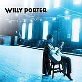 Willy Porter by Willy Porter