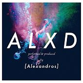 A.L.X.D von [Alexandros]