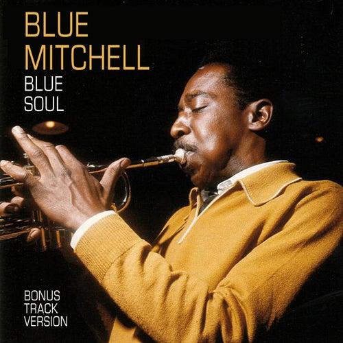 Blue Soul (Bonus Track Version) by Blue Mitchell