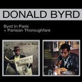 Byrd in Paris + Parisian Thoroughfare (Bonus Track Version) by Donald Byrd