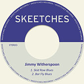 Skid Row Blues de Jimmy Witherspoon