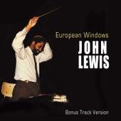 European Windows (Bonus Track Version) by John Lewis