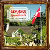 Mormor's Kolonihavehits – Alle Tiders Havefest by Various Artists