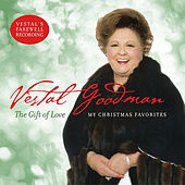 The Gift of Love - My Christmas Favorites by Vestal Goodman