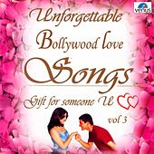 Unforgettable Bollywood Love Songs  Vol 3 de Various Artists