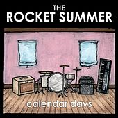 Calender Days by The Rocket Summer
