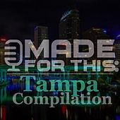 Made for This: Tampa Compilation von Various Artists