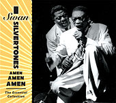 Amen, Amen, Amen: The Essential Collection by The Swan Silvertones
