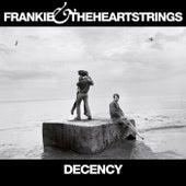 Decency by Frankie & The Heartstrings