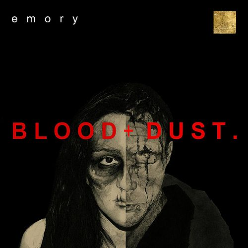 Blood and Dust by Emory