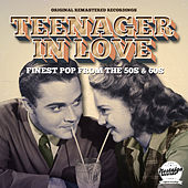 Teenager In Love (Finest Pop From The 50s And 60s) von Various Artists